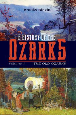 History of the Ozarks (vol. 1) cover
