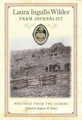 Laura Ingalls Wilder, Farm Journalist cover