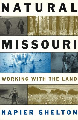 Natural Missouri: Working with the Land cover