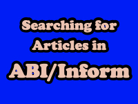 Searching for Articles in ABI/Inform [title card]
