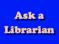 Ask a Librarian [title card]
