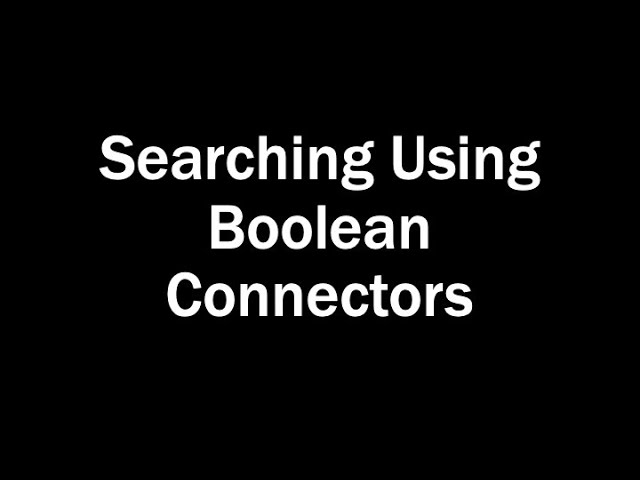 Searching Using Boolean Operators [title card]