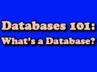 Databased 101: What is a Database? [title card[