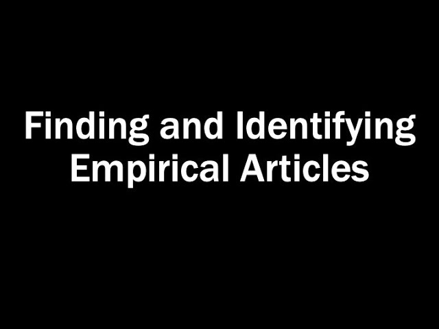Finding and Identifying Empirical Articles [title card]