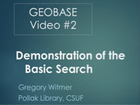 Geobase: A Demonstration of the Basic Search [title card]