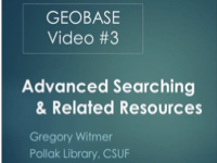Geobase: Advanced Searching & Related Resources [title card]