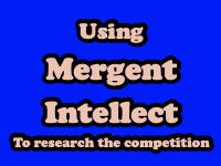 Using Mergent Intellect to research the competition [title card]