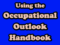 Using the Occupational Outlook Handbook [title card]