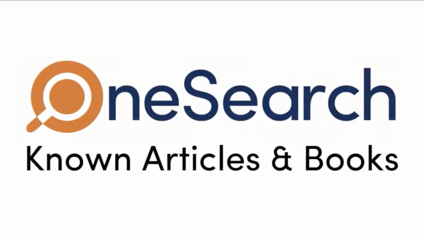 Using OneSearch - Known Articles & Books [title card]