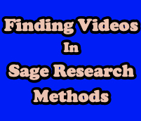 Finding Videos in Sage Research Methods [title card]