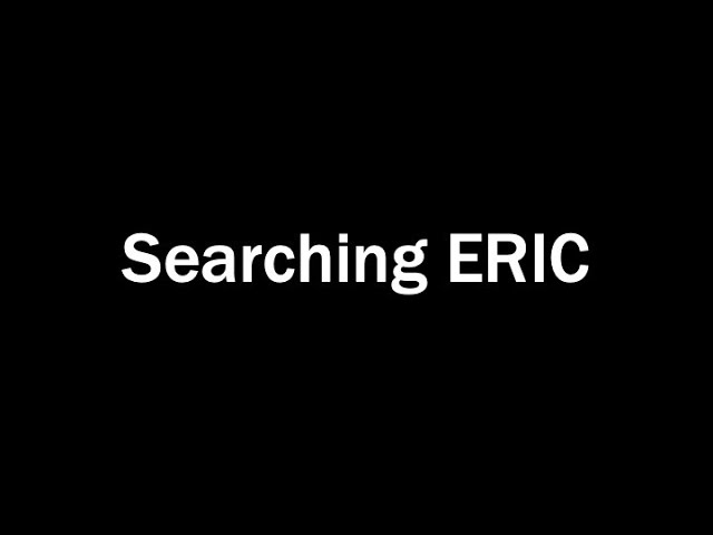 Searching ERIC [title card]