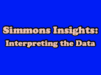 Simmons Insights: Interpreting the Data