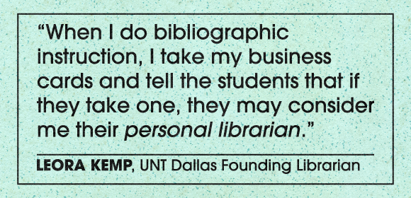 Quote from UNT Founding Librarian - Leora Kemp