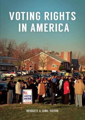 cover image for Voting rights in America : primary documents in context edited by Bridgett A. King