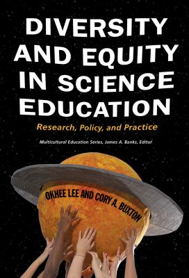 Diversity and equity in science education : research, policy, and practice