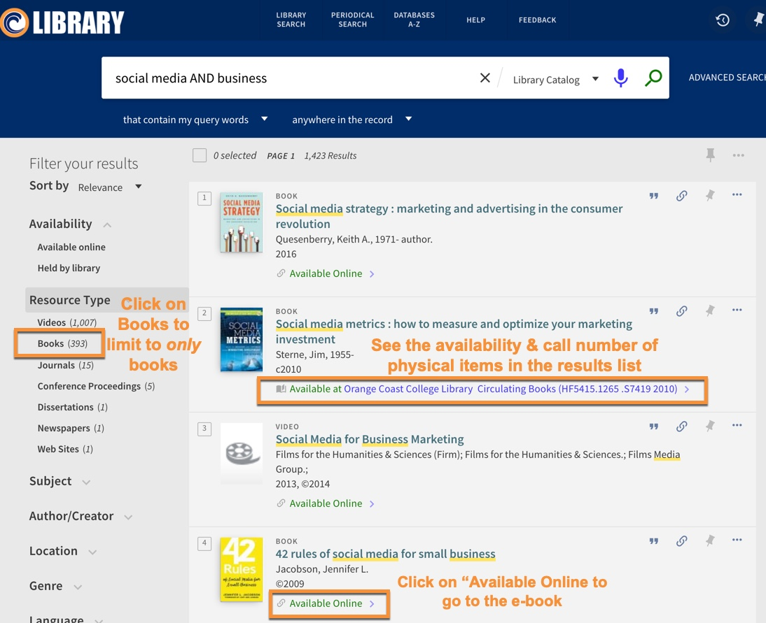 "Image of the book results screen.  Select Books in the Resource Type to limit to books only.  View the availability and call number of physical items in the results list.  Click on ""Available Online"" to go to the e-book."