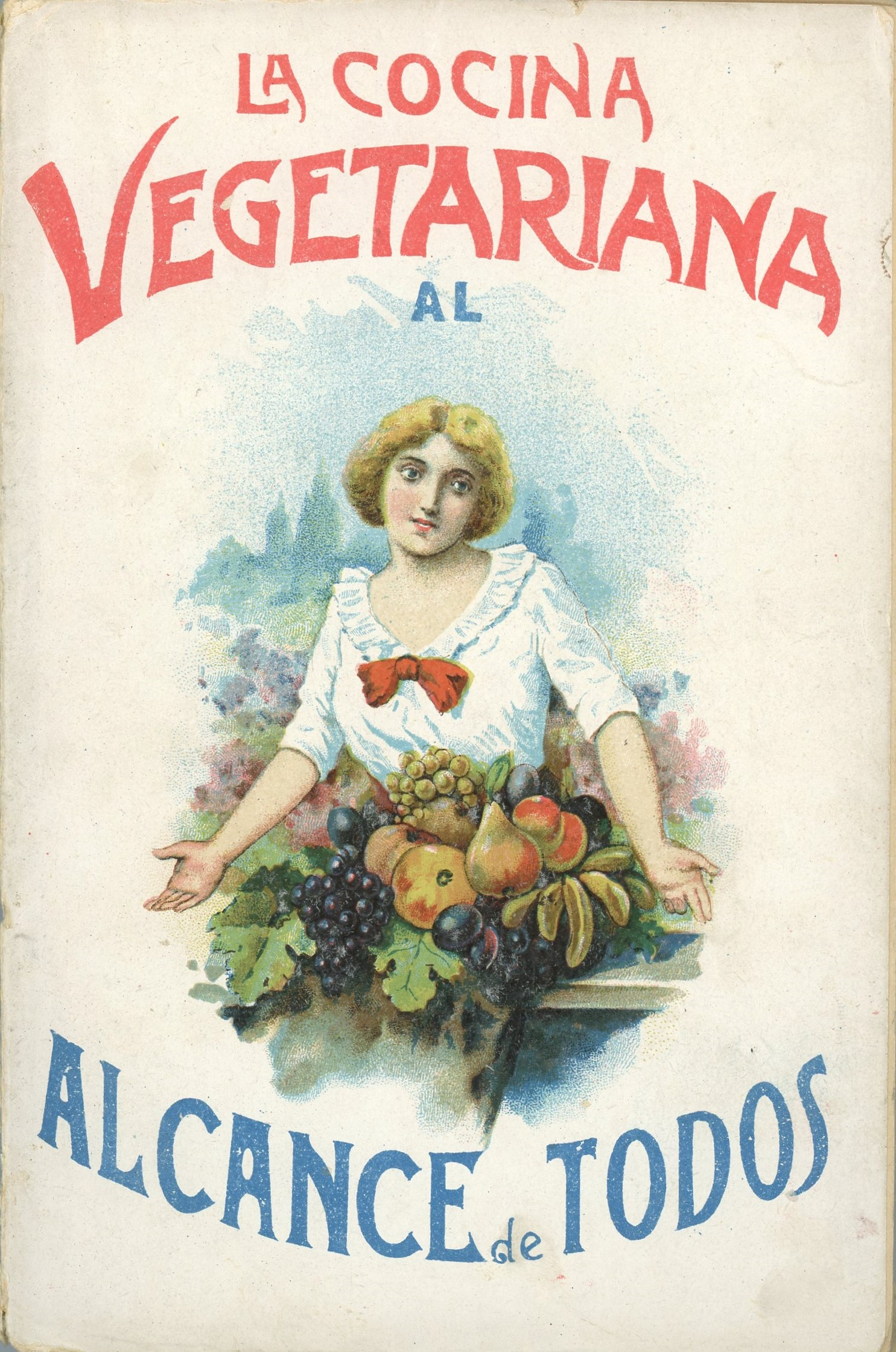 Cover for La cocina vegetariana al alcance de todos featuring a woman with fruits and vegetables on the table in front of her.