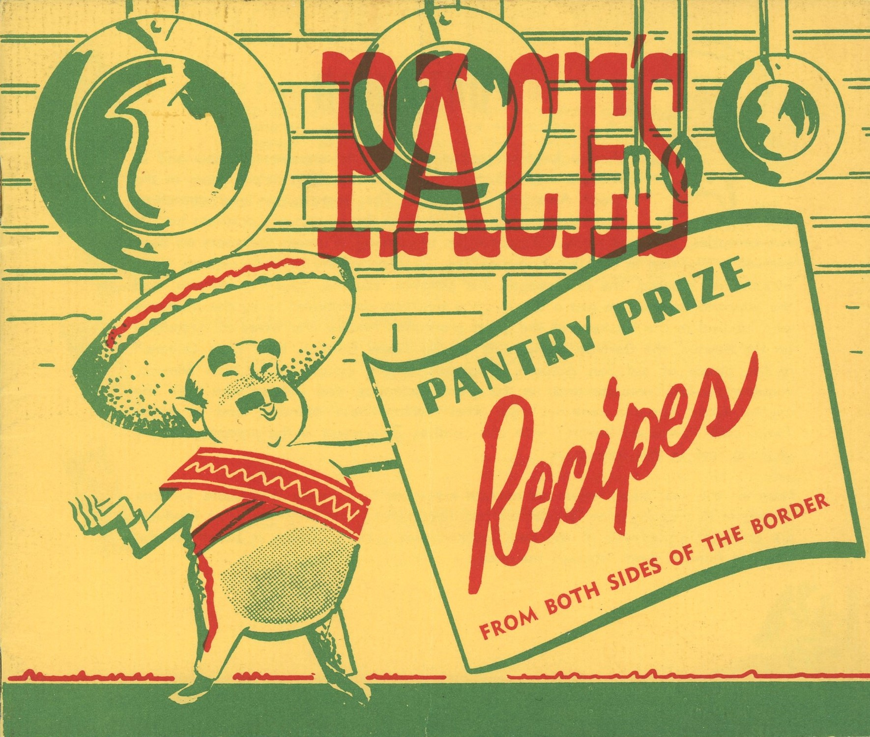 Cover for Paces pantry prize recipes featuring a moustached man in a sombrero
