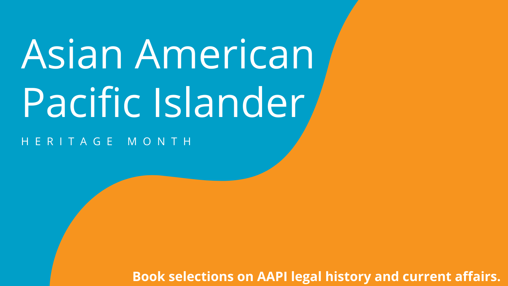 Asian American Pacific Islander Heritage Month Banner. Bright teal and orange swirls.
