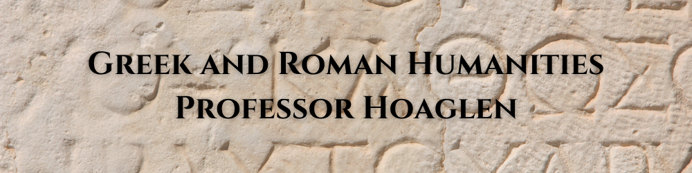 Banner image with Ancient Greek letter background  - Greek and Roman Humanities, Professor Hoaglen