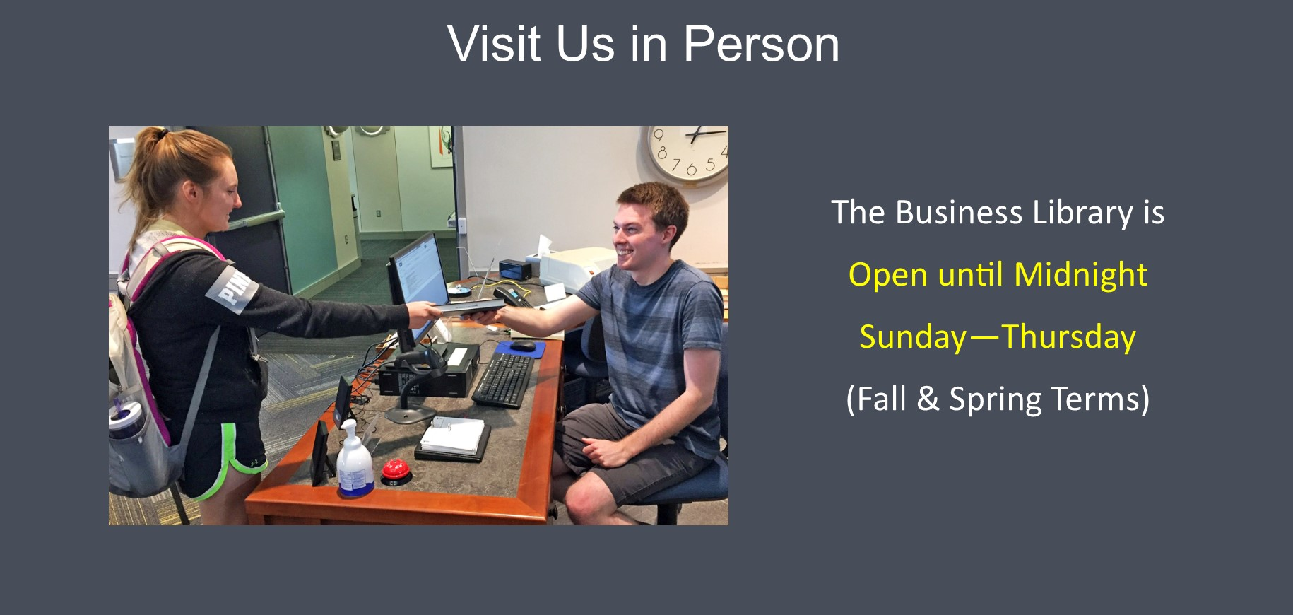 Visit us in person
