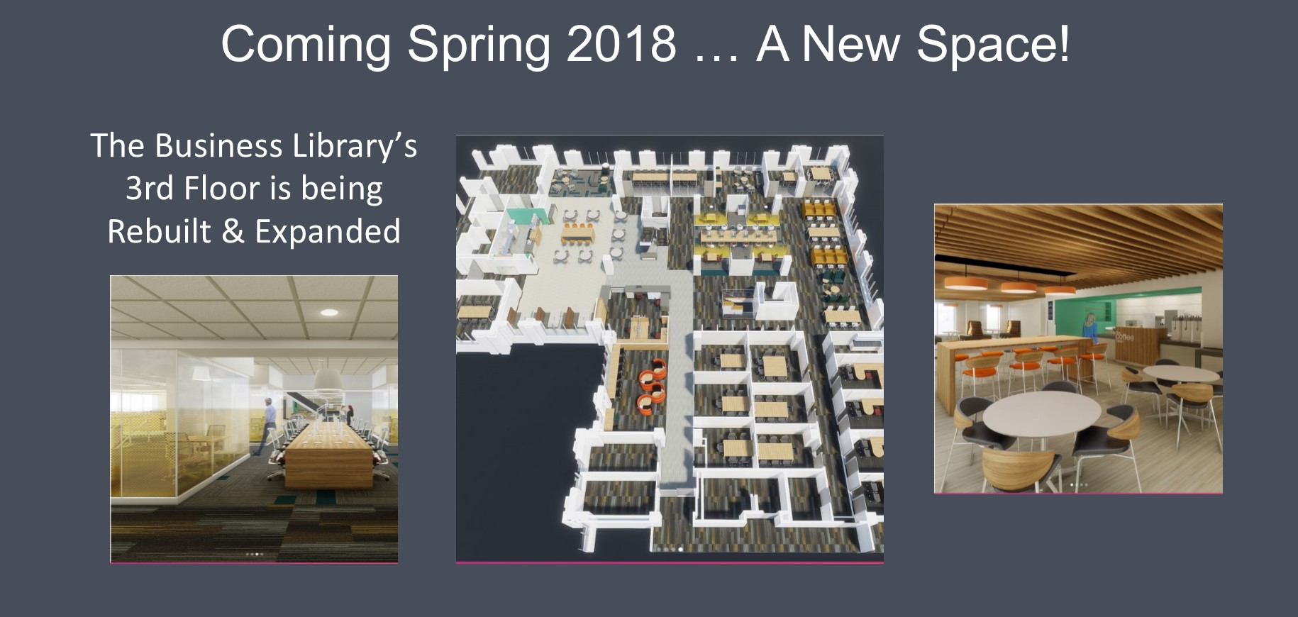 Coming in spring 2018:  a rebuilt and expanded Library 3rd floor