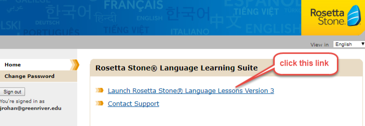 click this link: Launch Rosetta Stone Language Lessons Version 3