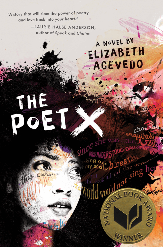 Book cover of The Poet X shows a young girl whose hair bleeds into a painted background also covered in various words.