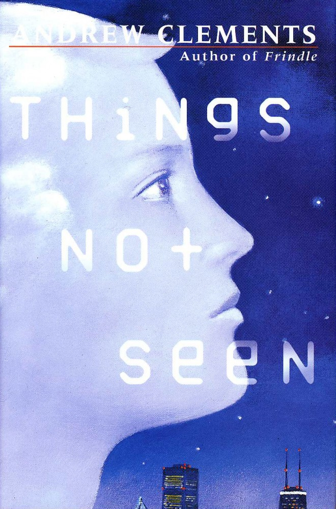 Book cover of Things Not Seen. A teen boy's face is shown in profile above a city skyline.