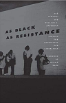 Cover for As Black as Resistance by Zoé Samudzi and William C. Anderson