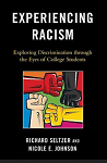 Cover for Experiencing Racism: Exploring Discrimination Through the Eyes of College Students edited by Richard Seltzer
