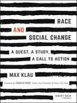 Cover for What's True About Race & Social Change by Max Klau