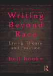 Cover for Writing Beyond Race by bell hooks