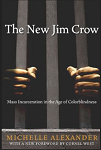 Cover for The New Jim Crow by Michelle Alexander