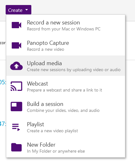 The Create button on Panopto produces a menu of options to upload, record, or cast your video