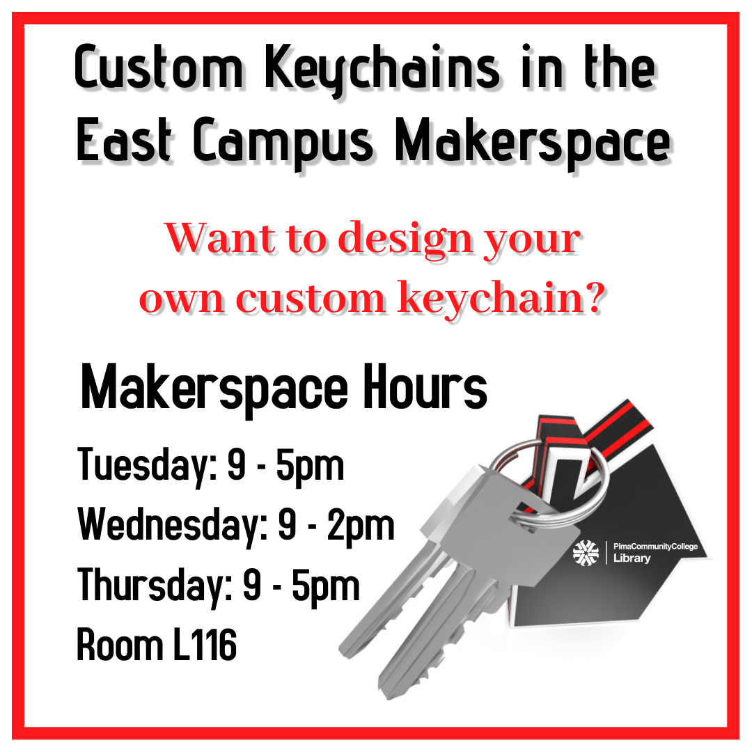 Makerspace hours TU and TH 9am - 5pm, W 9am-2pm. Room L116