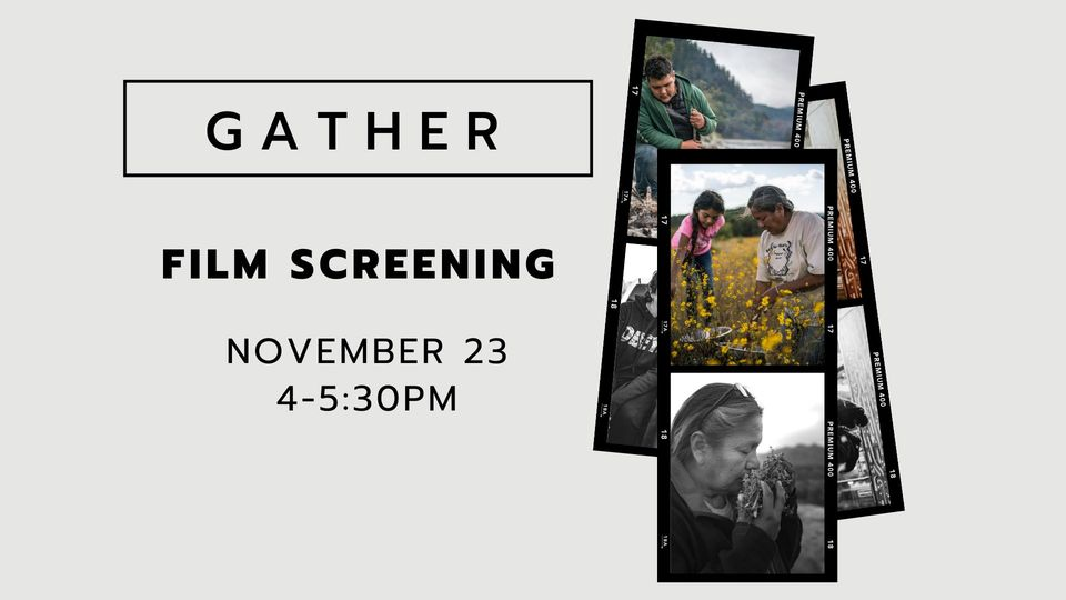 Gather Film Screening