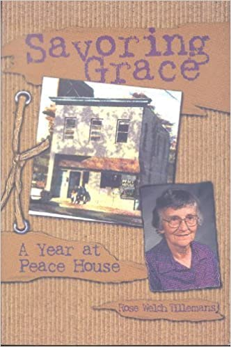 Savoring Grace: A Year at Peace House by Rose Welch Tillemans