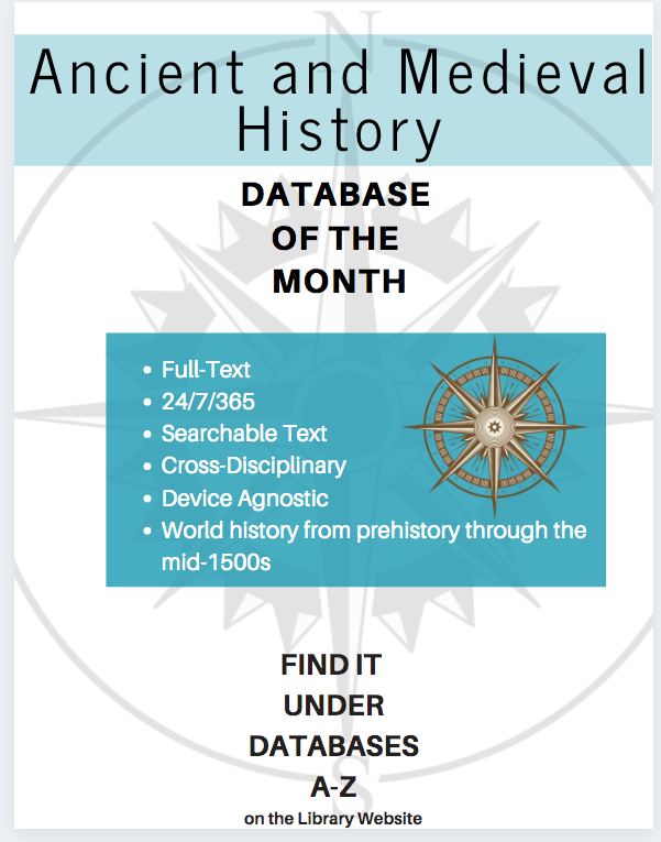 Database of the Month. Full text. 24/7/365. Ancient Medieval history