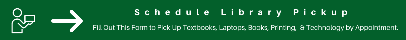 Form for technology, printing, textbook, student ID, and other types of library services pick up.