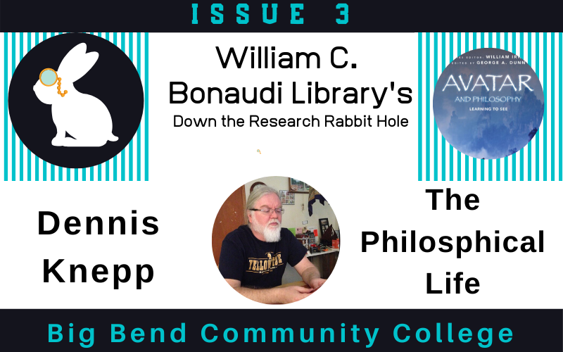 Down the Research Rabbit Hole Issue 3 Dennis Knepp