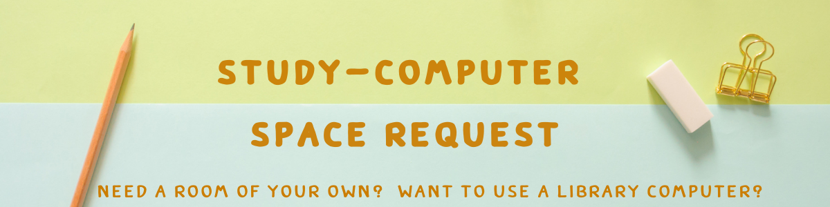 Need a Room of your own? Need to use a library computer?