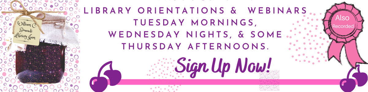 Sign up for the Library's Webinars and Orientations. Get your Research on.
