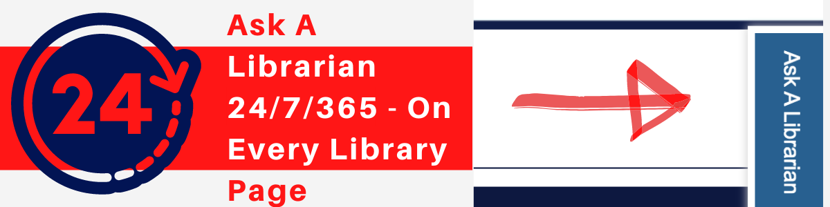You have 24/7/365 to Library Resources!