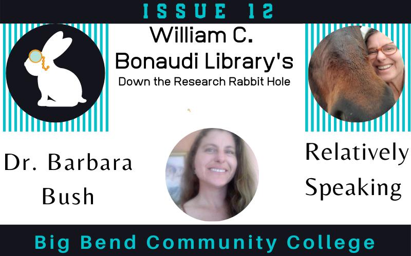 Dr. Barbara Bush : Relatively Speaking Interview Header