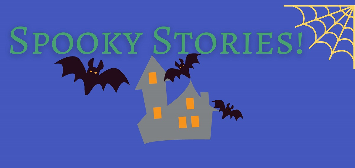 graphic with haunted house and bats that reads Spook Stoires