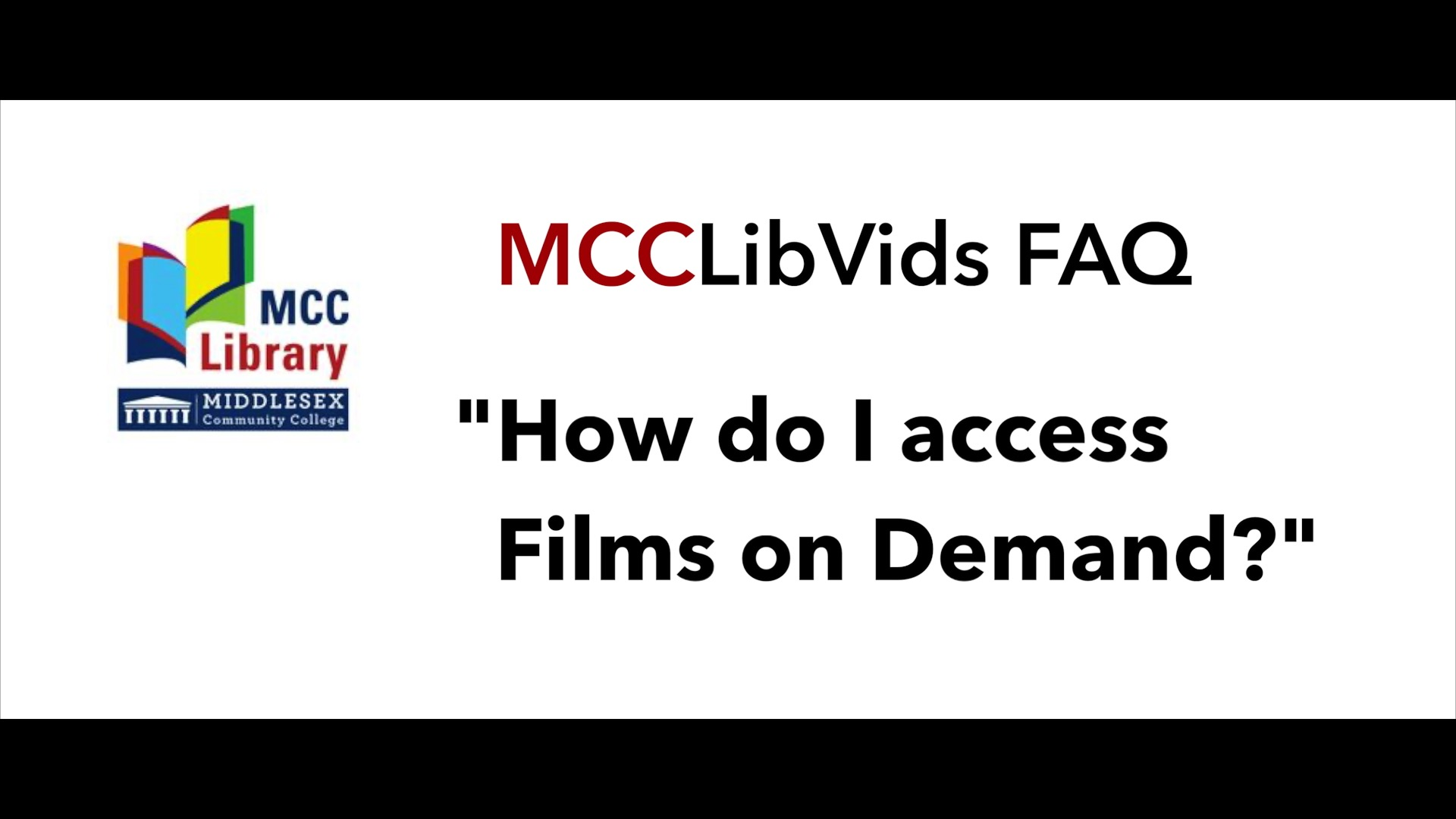 Video Button for: Accessing Films on Demand - MCCLibVids FAQ