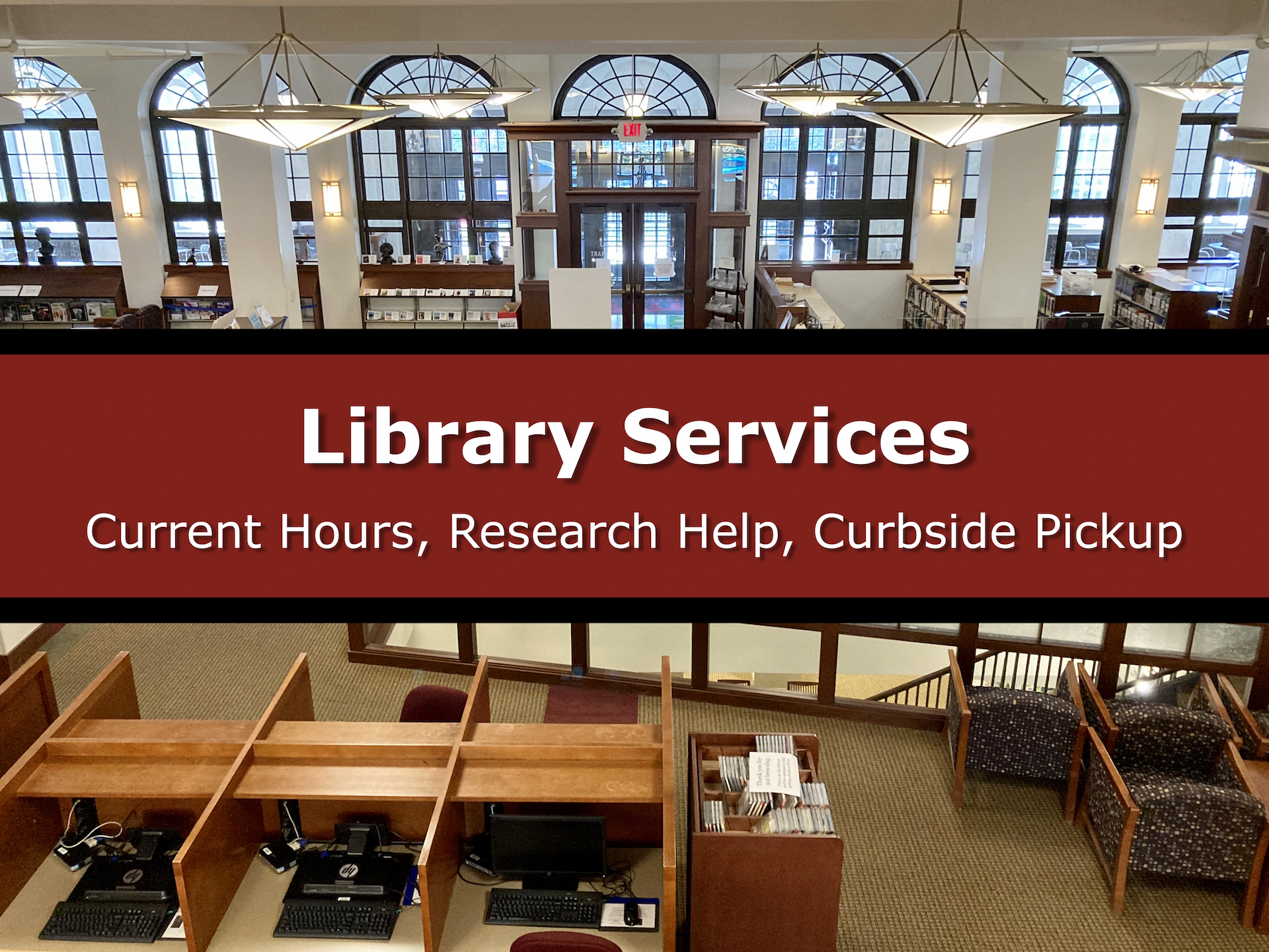 "Image Button: Overhead of Lowell Library with text: ""Library Services: Current course, research help, curbside pickup"""