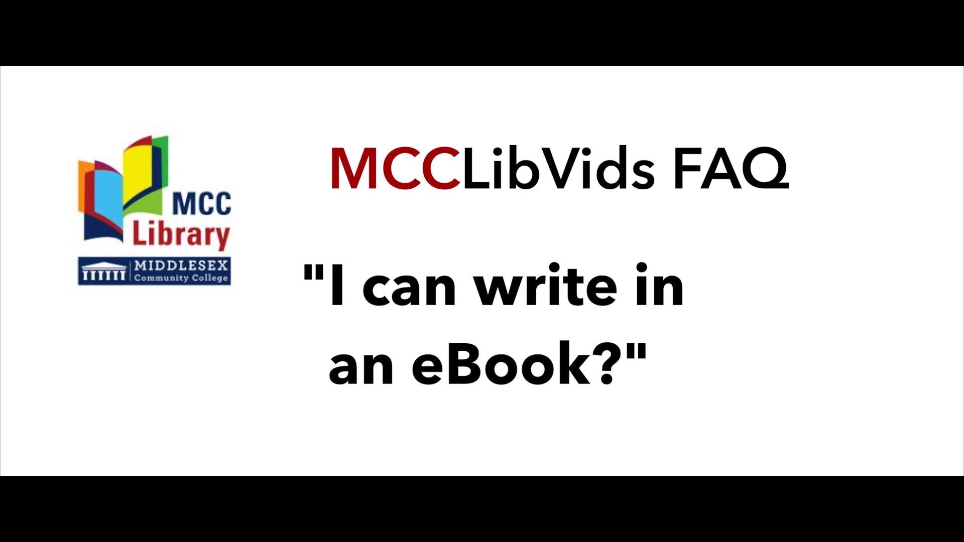 Button link to video: I can write in an eBook? MCCLibVids FAQ