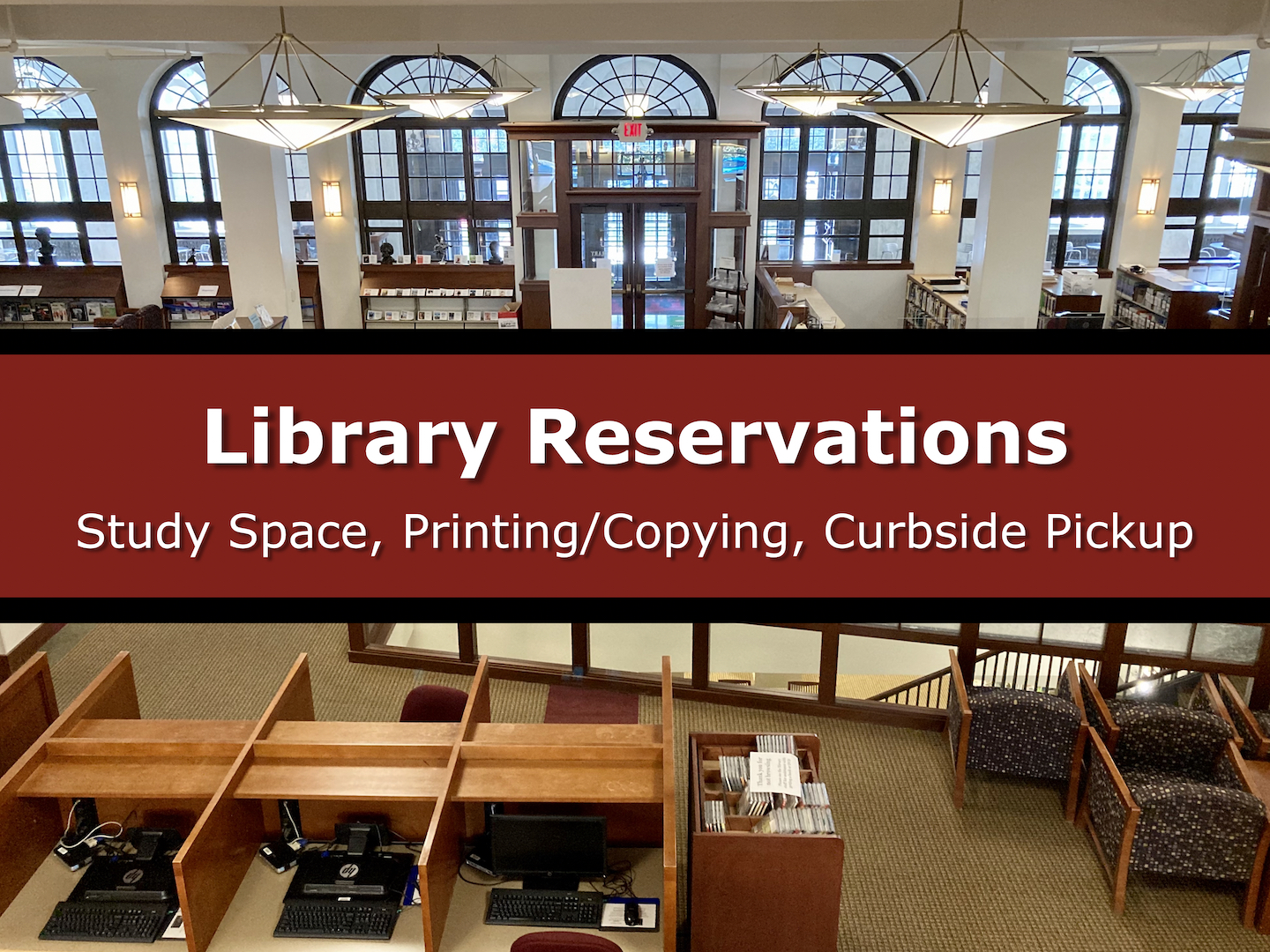 """Image Button of overhead of Lowell Library with text: """"Library Reservations: Study Space, Printing/Copying, Curbside Pickup"""""""